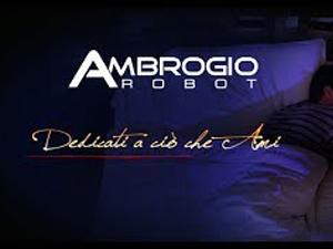 Ambrogio Robot, dedicate to what you love