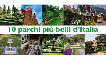 The 10 most beautiful parks in Italy