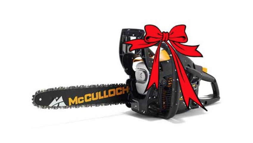For Christmas give a chainsaw